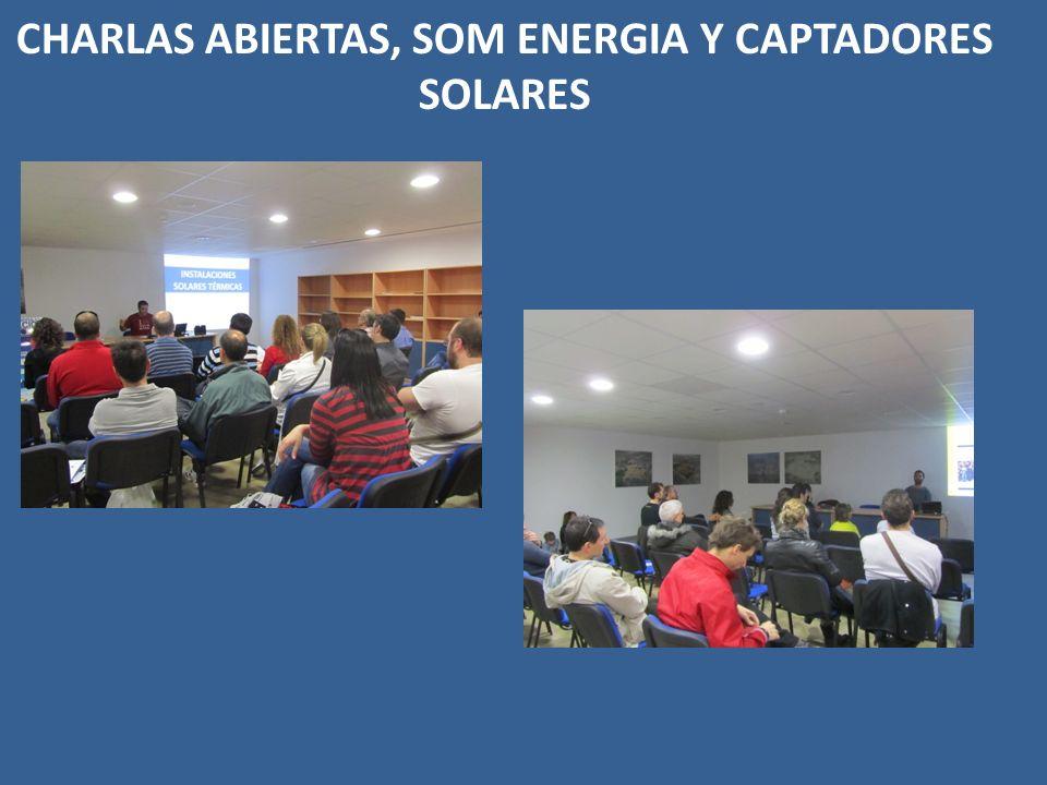 CHARLAS ABIERTAS, SOM ENERGIA Y CAPTADORES SOLARES
