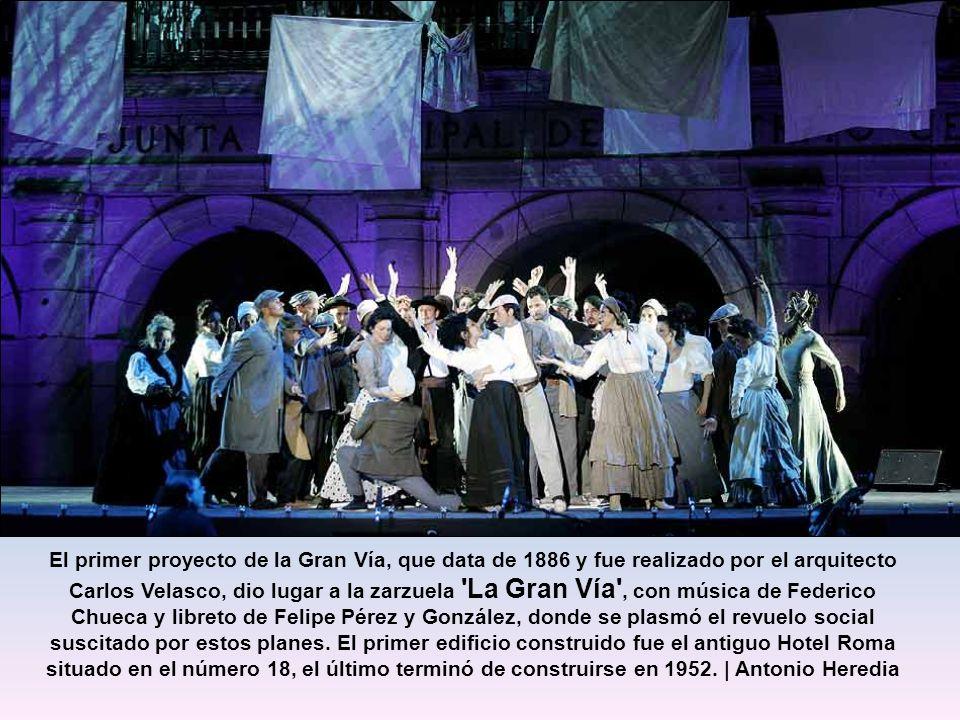 La música de Federico Chueca y la letra de Felipe Pérez recogieron el desasosiego de los vecinos en la zarzuela 'La Gran Vía'. Las personificaciones d