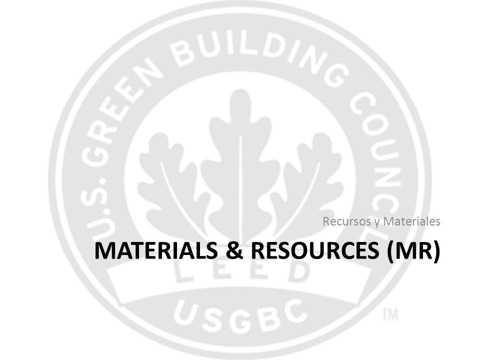 MATERIALS & RESOURCES (MR) Recursos y Materiales