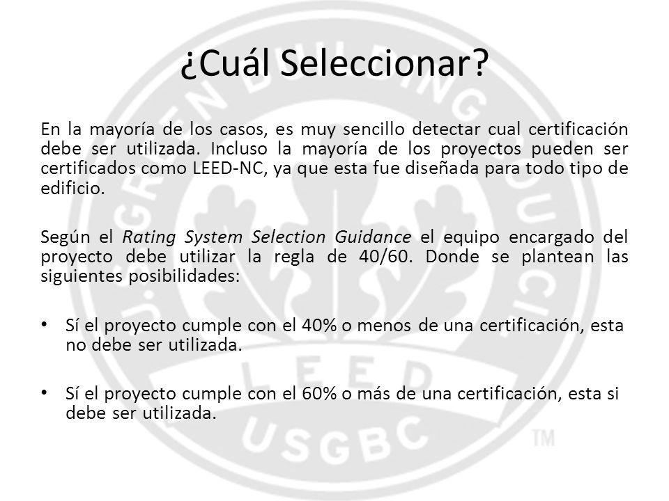 ¿Cuál Seleccionar? En la mayoría de los casos, es muy sencillo detectar cual certificación debe ser utilizada. Incluso la mayoría de los proyectos pue