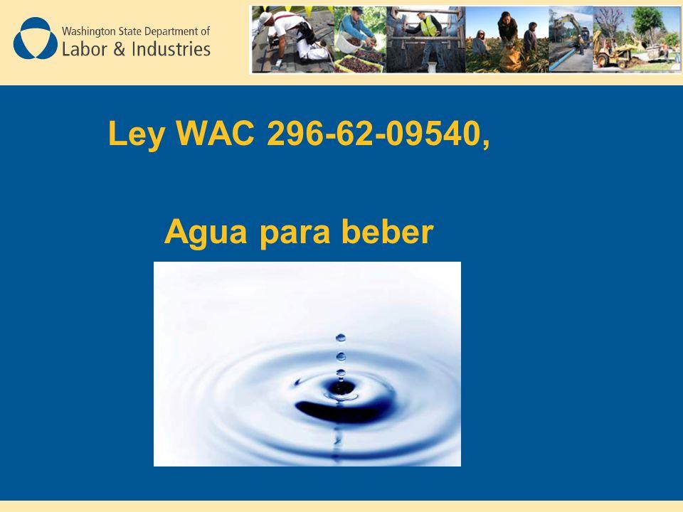 Ley WAC 296-62-09540, Agua para beber
