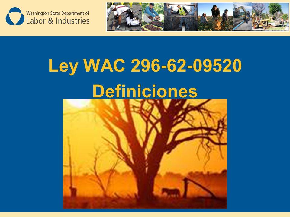 Ley WAC 296-62-09520 Definiciones