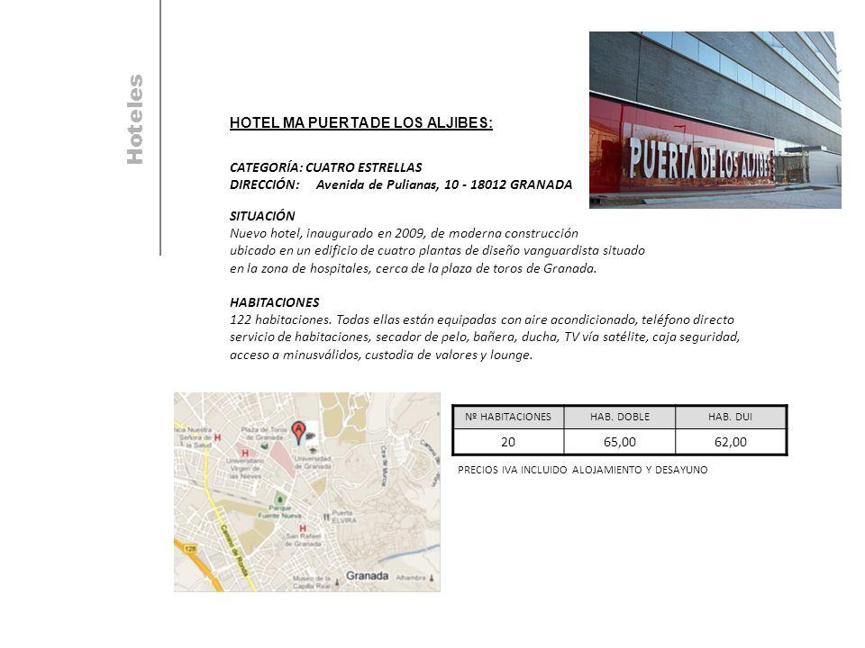 HOTEL MA PUERTA DE LOS ALJIBES: CATEGORÍA: CUATRO ESTRELLAS DIRECCIÓN:Avenida de Pulianas, 10 - 18012 GRANADA SITUACIÓN Nuevo hotel, inaugurado en 2009, de moderna construcción ubicado en un edificio de cuatro plantas de diseño vanguardista situado en la zona de hospitales, cerca de la plaza de toros de Granada.