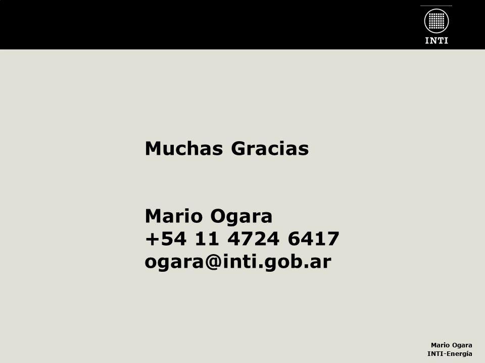 Mario Ogara INTI-Energía Mario Ogara INTI-Energía Muchas Gracias Mario Ogara +54 11 4724 6417 ogara@inti.gob.ar