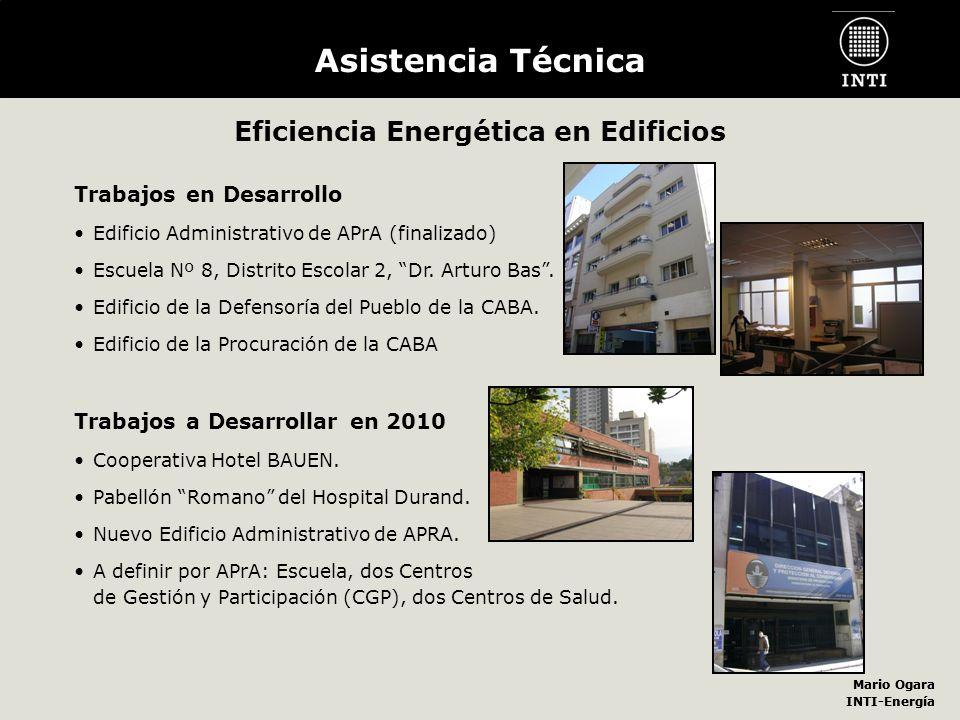 Mario Ogara INTI-Energía Mario Ogara INTI-Energía Asistencia Técnica Eficiencia Energética en Edificios Trabajos en Desarrollo Edificio Administrativo