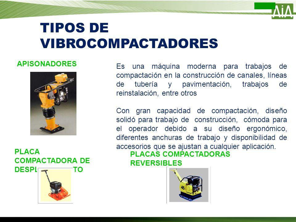 TIPOS DE VIBROCOMPACTADORES Es una máquina moderna para trabajos de compactación en la construcción de canales, líneas de tubería y pavimentación, tra