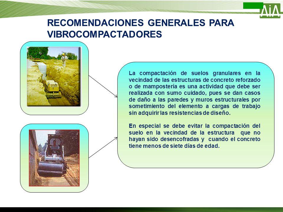 La compactación de suelos granulares en la vecindad de las estructuras de concreto reforzado o de mampostería es una actividad que debe ser realizada