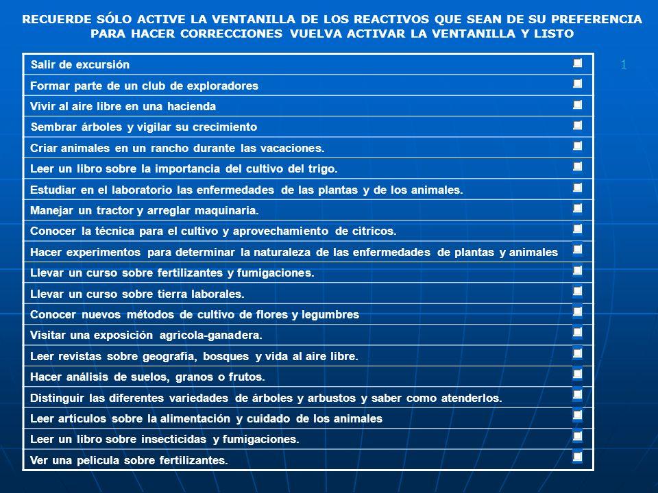 INSTRUCCIONES PARA CONTESTAR EL TEST DE INTERESES VOCACIONALES DEBE DE SEGUIR LAS SIGUENTES OBSEVACIONES 1.EN LAS SIGUIENTES PÁGINAS ENCONTRARÁ UNA SERIE DE REACTIVOS QUE DEBE CONSIDERAR CUALES SON DE SU AGRADO Y CUALES NO.