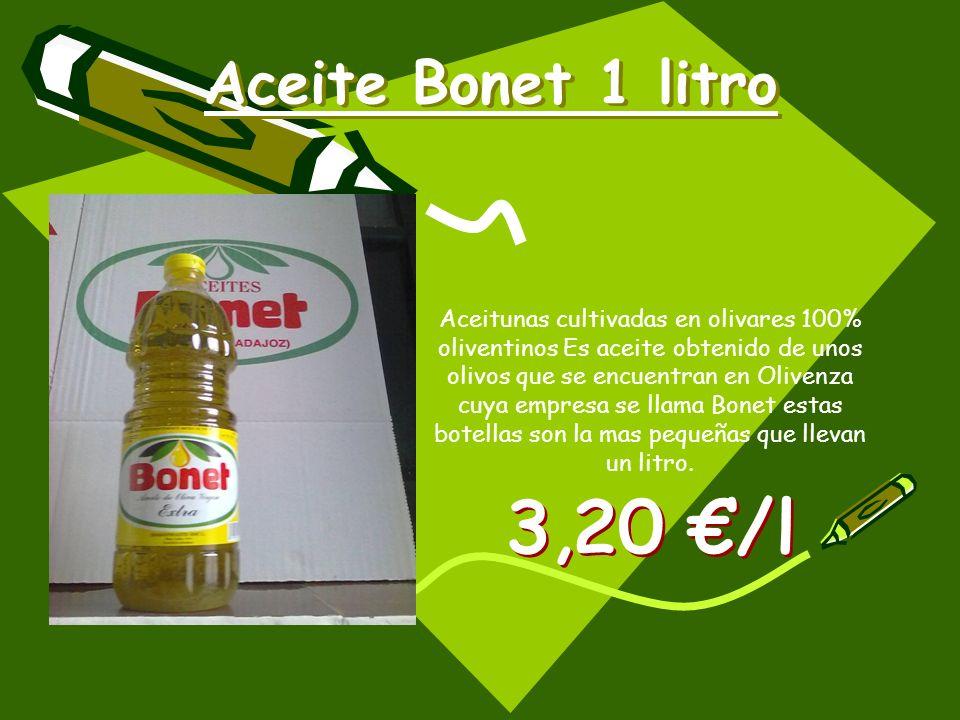 Aceite Bonet 1 litro Aceitunas cultivadas en olivares 100% oliventinos Es aceite obtenido de unos olivos que se encuentran en Olivenza cuya empresa se