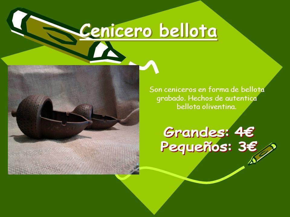 Cenicero bellota Son ceniceros en forma de bellota grabado. Hechos de autentica bellota oliventina.