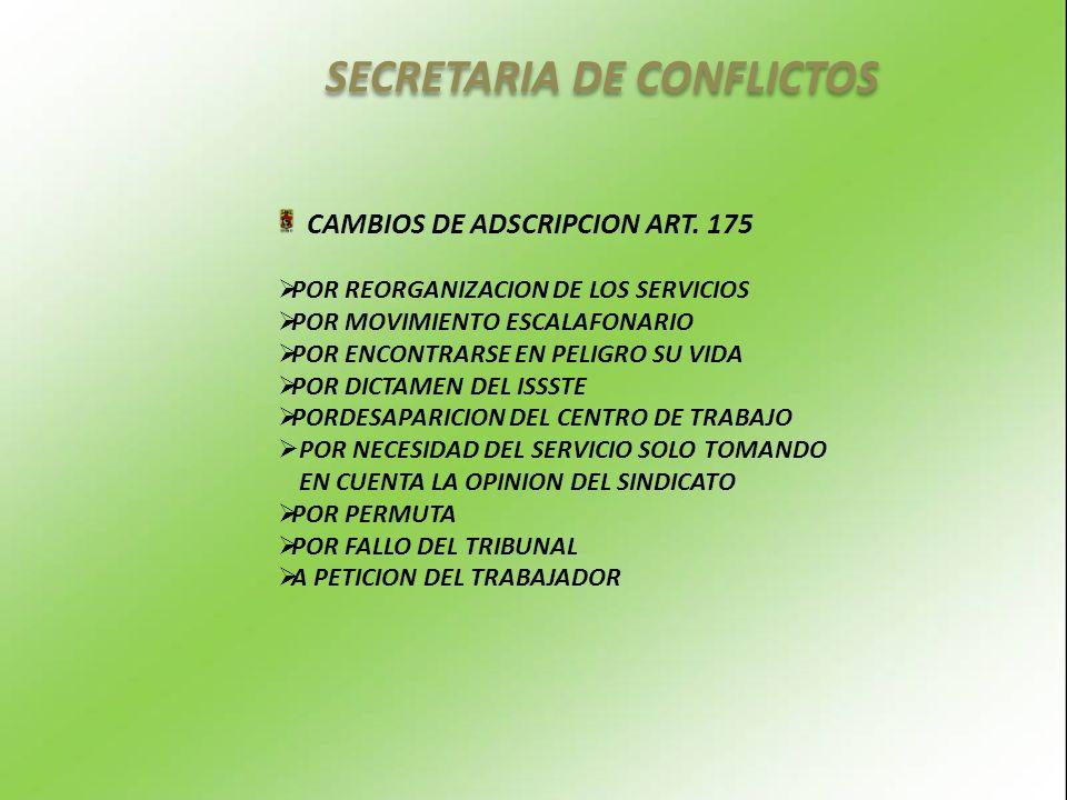SECRETARIA DE CONFLICTOS CAMBIOS DE ADSCRIPCION ART.