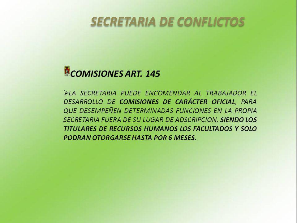SECRETARIA DE CONFLICTOS COMISIONES ART.