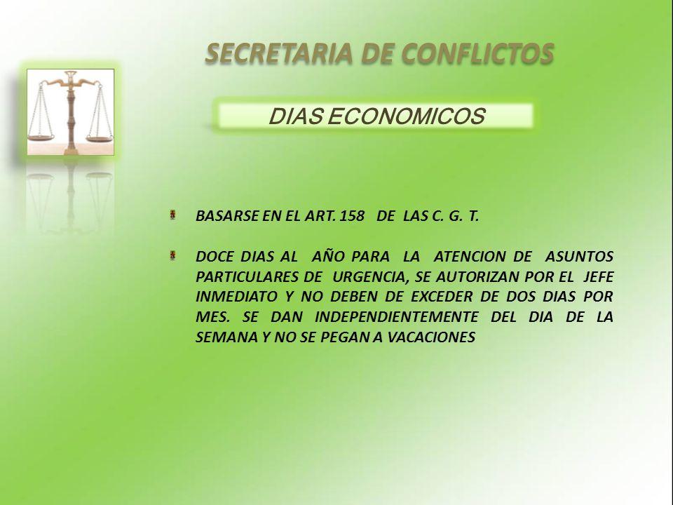 SECRETARIA DE CONFLICTOS DIAS ECONOMICOS BASARSE EN EL ART.