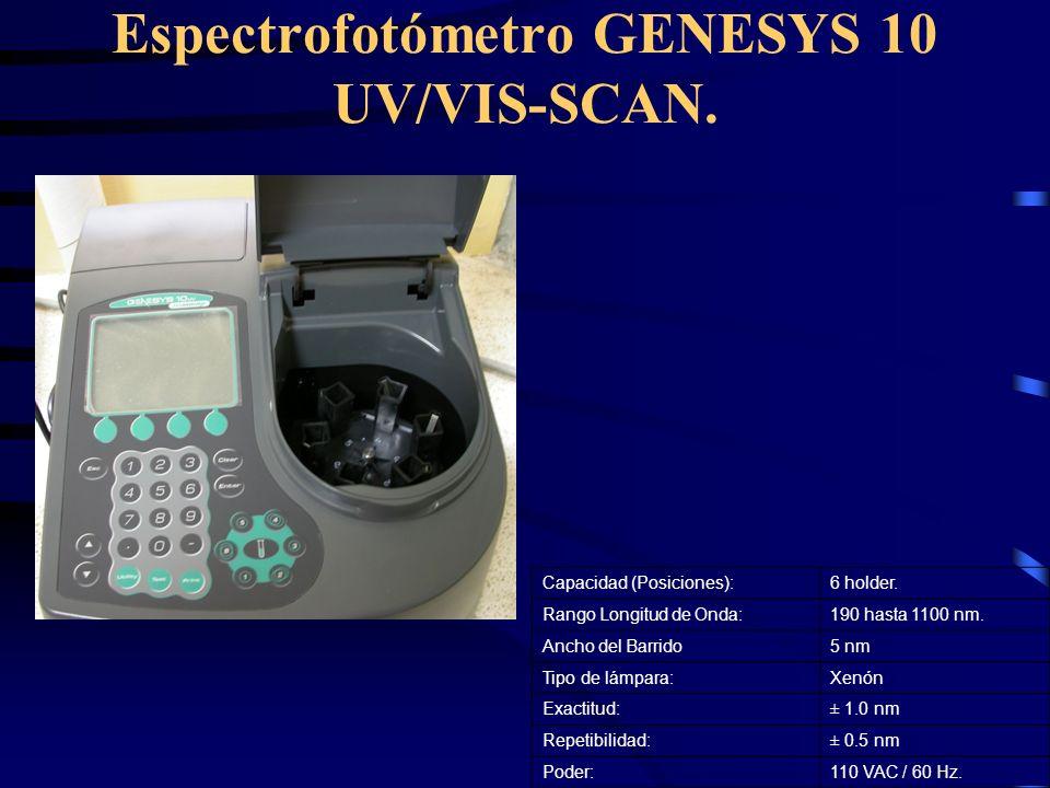 Espectrofotómetro GENESYS 10 UV/VIS-SCAN. Capacidad (Posiciones):6 holder. Rango Longitud de Onda:190 hasta 1100 nm. Ancho del Barrido5 nm Tipo de lám