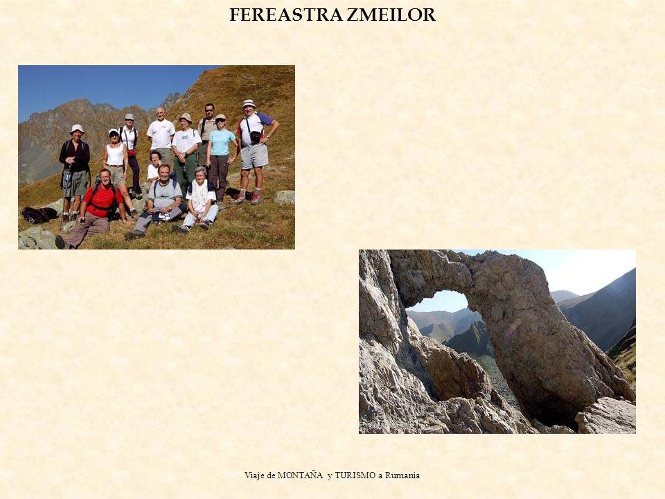 Viaje de MONTAÑA y TURISMO a Rumania FEREASTRA ZMEILOR