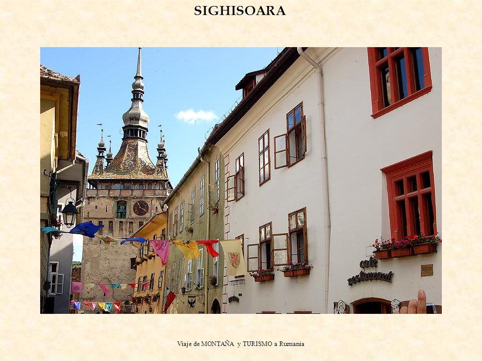 Viaje de MONTAÑA y TURISMO a Rumania SIGHISOARA