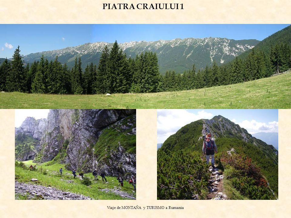 Viaje de MONTAÑA y TURISMO a Rumania PIATRA CRAIULUI 1