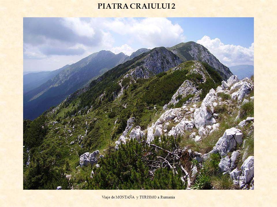 Viaje de MONTAÑA y TURISMO a Rumania PIATRA CRAIULUI 2