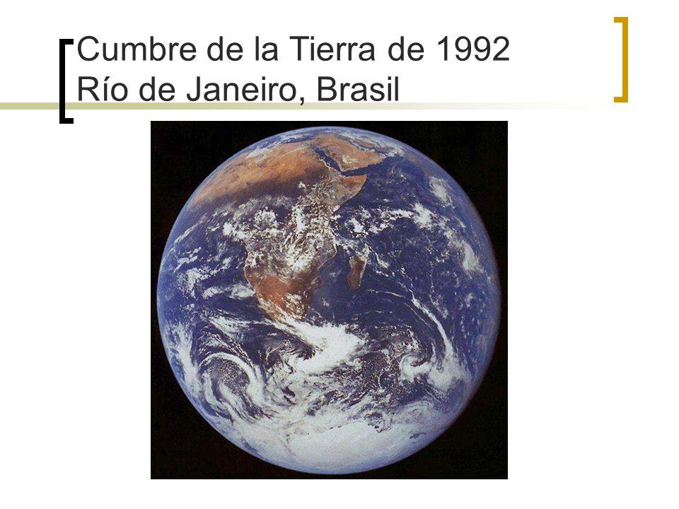 Cumbre de la Tierra de 1992 Río de Janeiro, Brasil