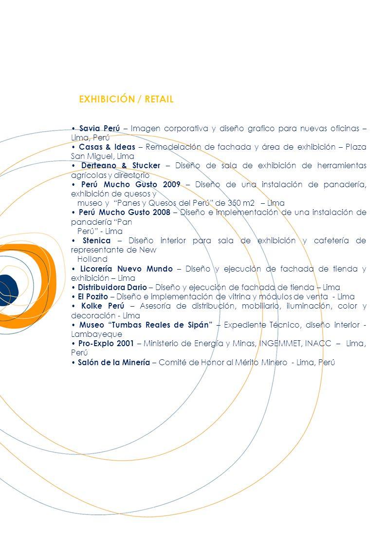 EXHIBICIÓN / RETAIL Savia Perú – Imagen corporativa y diseño grafico para nuevas oficinas – Lima, Perú Casas & Ideas – Remodelación de fachada y área