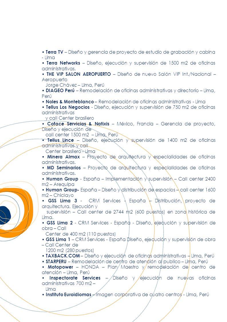EXHIBICIÓN / RETAIL Savia Perú – Imagen corporativa y diseño grafico para nuevas oficinas – Lima, Perú Casas & Ideas – Remodelación de fachada y área de exhibición – Plaza San Miguel, Lima Derteano & Stucker – Diseño de sala de exhibición de herramientas agrícolas y directorio Perú Mucho Gusto 2009 – Diseño de una instalación de panadería, exhibición de quesos y museo y Panes y Quesos del Perú de 350 m2 – Lima Perú Mucho Gusto 2008 – Diseño e implementación de una instalación de panadería Pan Perú - Lima Stenica – Diseño interior para sala de exhibición y cafetería de representante de New Holland Licorería Nuevo Mundo – Diseño y ejecución de fachada de tienda y exhibición – Lima Distribuidora Dario – Diseño y ejecución de fachada de tienda – Lima El Pozito – Diseño e implementación de vitrina y módulos de venta - Lima Kolke Perú – Asesoría de distribución, mobiliario, iluminación, color y decoración - Lima Museo Tumbas Reales de Sipán – Expediente Técnico, diseño interior - Lambayeque Pro-Explo 2001 – Ministerio de Energía y Minas, INGEMMET, INACC – Lima, Perú Salón de la Minería – Comité de Honor al Mérito Minero - Lima, Perú