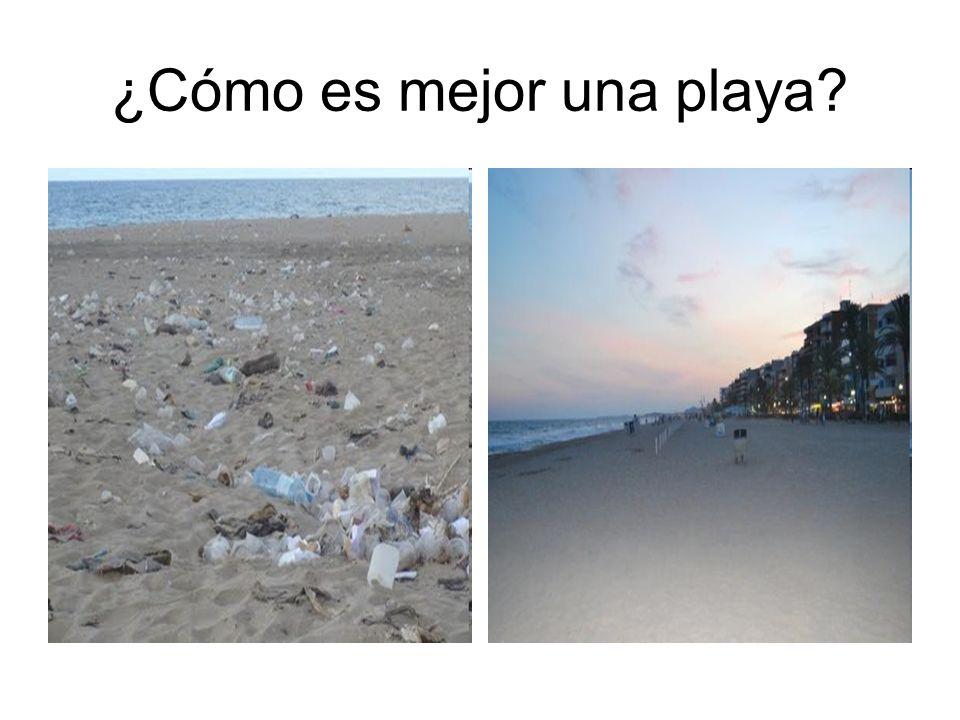 ¿Cómo es mejor una playa?