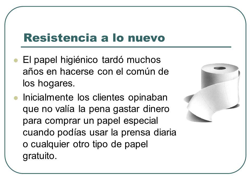 Resistencia a lo nuevo El papel higiénico tardó muchos años en hacerse con el común de los hogares. Inicialmente los clientes opinaban que no valía la
