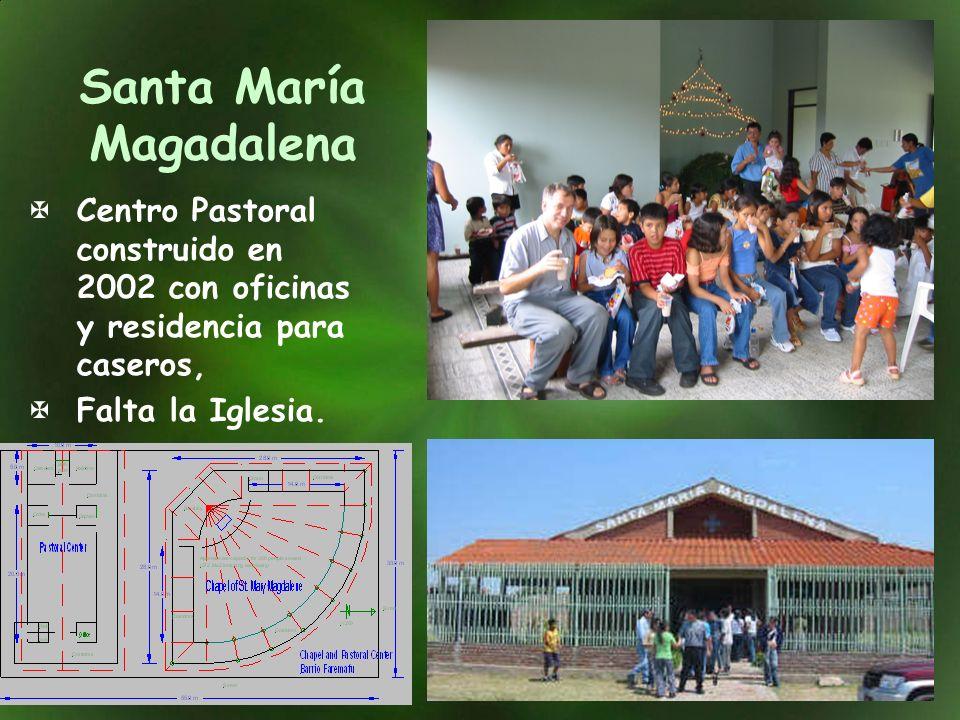 Santa María Magadalena Centro Pastoral construido en 2002 con oficinas y residencia para caseros, Falta la Iglesia.