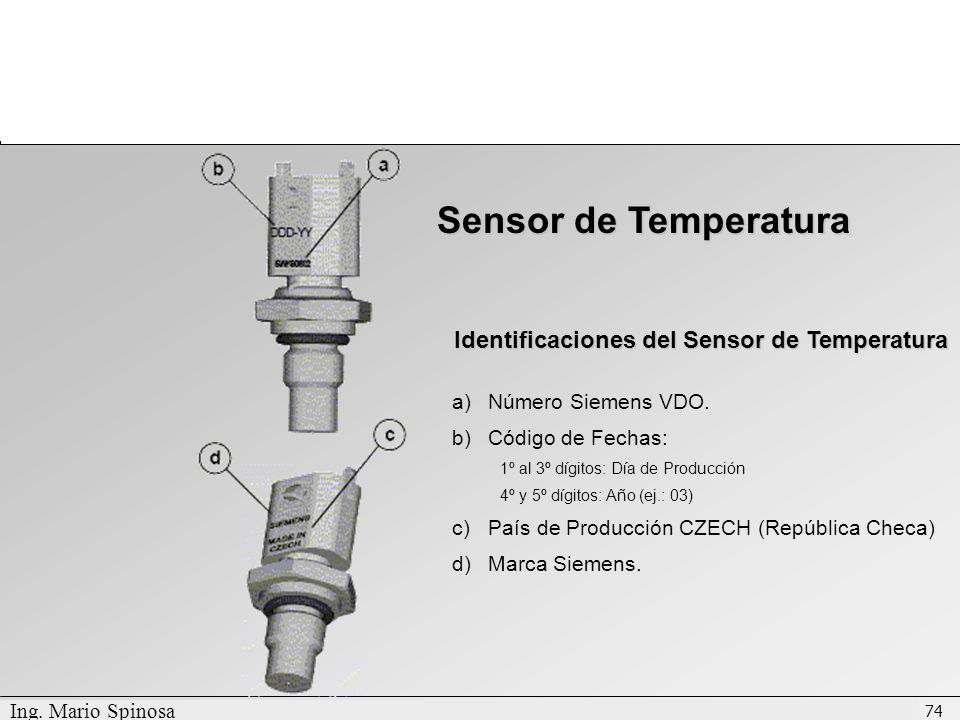 Confidential - International Engines South America Intellectual Property Departamento de Post-Venta Conocimiento de Producto - NGD 3.0 E 74 Sensor de