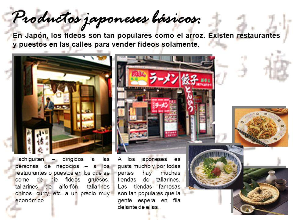 En Japón, los fideos son tan populares como el arroz. Existen restaurantes y puestos en las calles para vender fideos solamente. Productos japoneses b