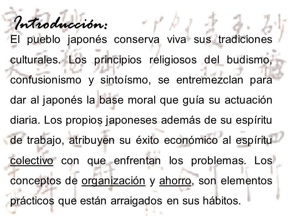 El pueblo japonés conserva viva sus tradiciones culturales. Los principios religiosos del budismo, confusionismo y sintoísmo, se entremezclan para dar