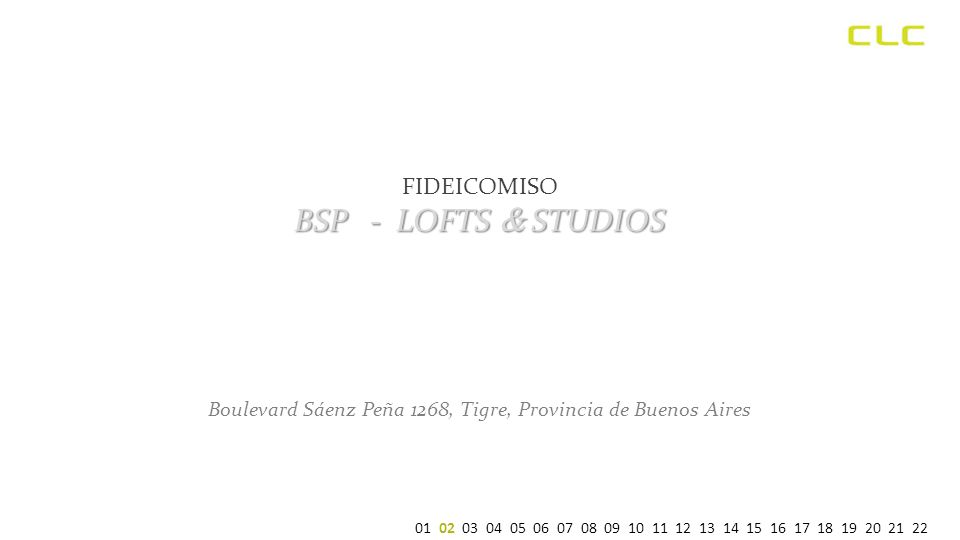 FIDEICOMISO BSP - LOFTS & STUDIOS Boulevard Sáenz Peña 1268, Tigre, Provincia de Buenos Aires 01 02 03 04 05 06 07 08 09 10 11 12 13 14 15 16 17 18 19 20 21 22