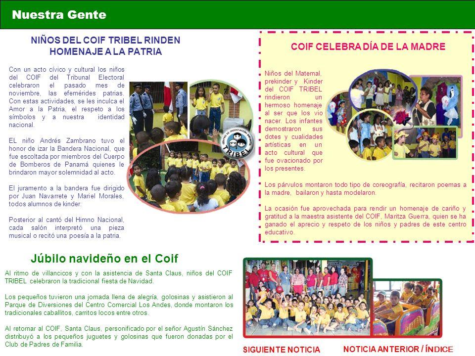 NIÑOS DEL COIF TRIBEL RINDEN HOMENAJE A LA PATRIA Con un acto cívico y cultural los niños del COIF del Tribunal Electoral celebraron el pasado mes de