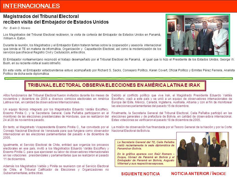 Magistrados del Tribunal Electoral reciben visita del Embajador de Estados Unidos Por: Evelin O. Moreno Los Magistrados del Tribunal Electoral recibie
