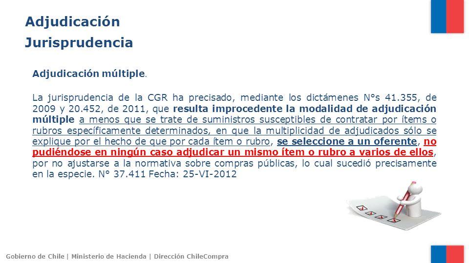 Gobierno de Chile | Ministerio de Hacienda | Dirección ChileCompra Adjudicación múltiple. La jurisprudencia de la CGR ha precisado, mediante los dictá