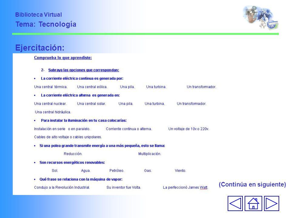 Ejercitación: (Continúa en siguiente) Biblioteca Virtual Tema: Tecnología