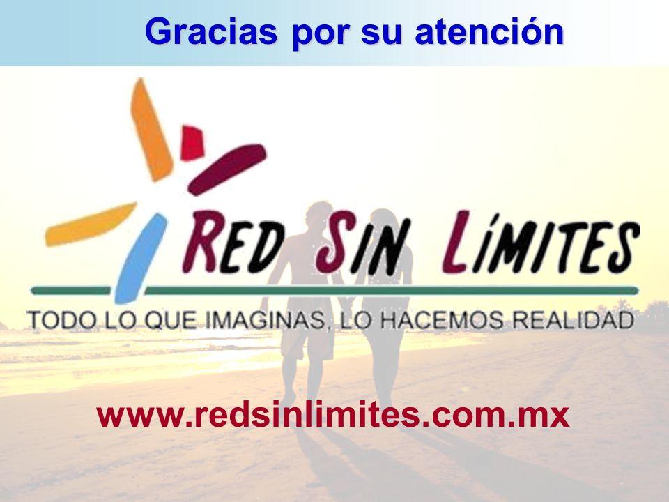 Gracias por su atención www.redsinlimites.com.mx