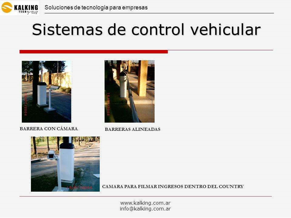 www.kalking.com.ar info@kalking.com.ar Soluciones de tecnología para empresas Sistemas de control vehicular BARRERA CON CÁMARA BARRERAS ALINEADAS CAMA