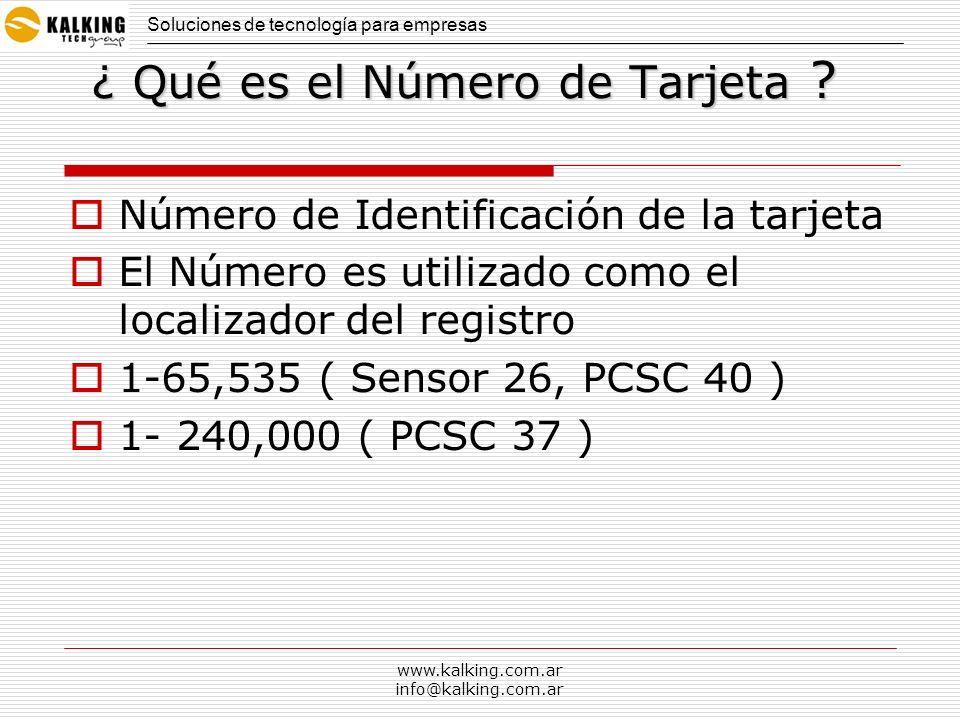 www.kalking.com.ar info@kalking.com.ar ¿ Qué es el Número de Tarjeta ? Número de Identificación de la tarjeta El Número es utilizado como el localizad