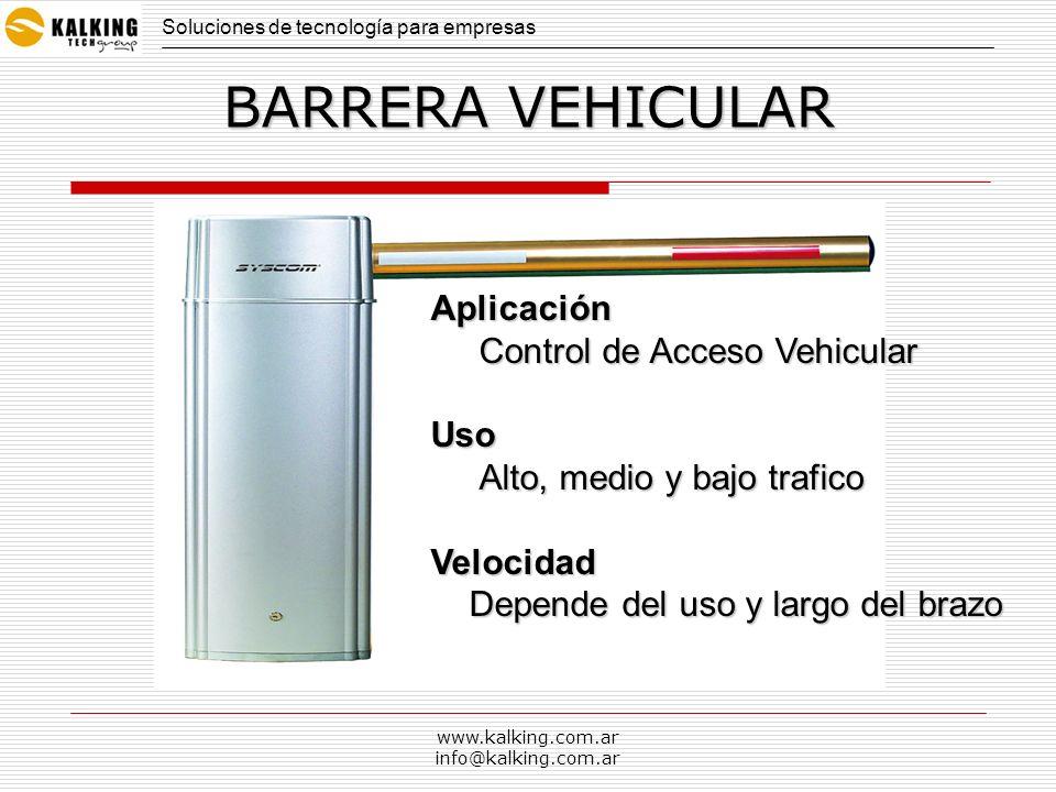 www.kalking.com.ar info@kalking.com.ar BARRERA VEHICULAR Aplicación Control de Acceso Vehicular Control de Acceso VehicularUso Alto, medio y bajo traf
