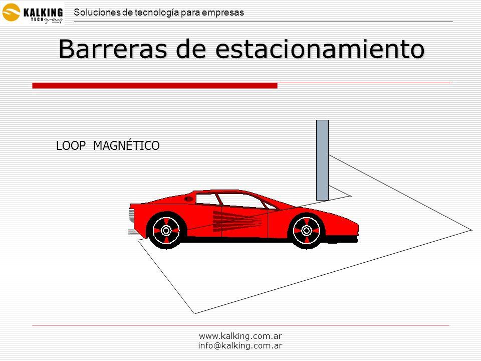www.kalking.com.ar info@kalking.com.ar Barreras de estacionamiento LOOP MAGNÉTICO Soluciones de tecnología para empresas
