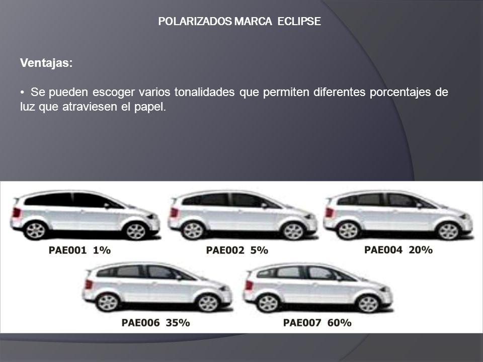 POLARIZADOS MARCA ECLIPSE Ventajas: Se pueden escoger varios tonalidades que permiten diferentes porcentajes de luz que atraviesen el papel.
