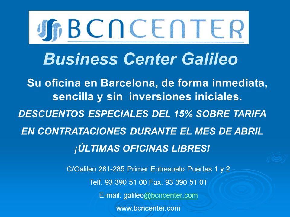 Business Center Galileo Su oficina en Barcelona, de forma inmediata, sencilla y sin inversiones iniciales. C/Galileo 281-285 Primer Entresuelo Puertas