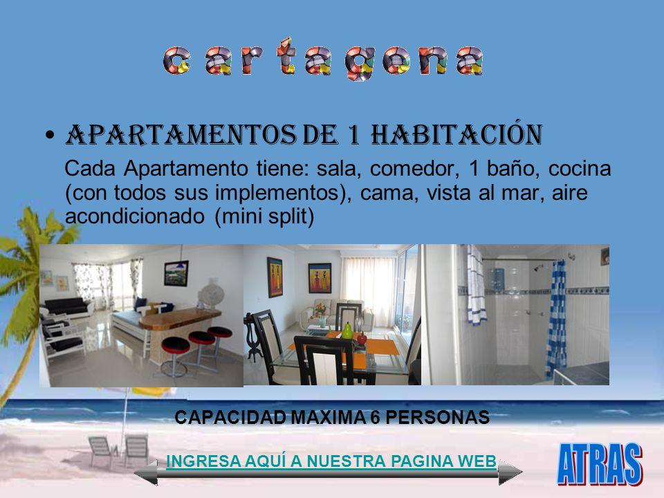 APARTAMENTOS DE 1 HABITACIÓN Cada Apartamento tiene: sala, comedor, 1 baño, cocina (con todos sus implementos), cama, vista al mar, aire acondicionado