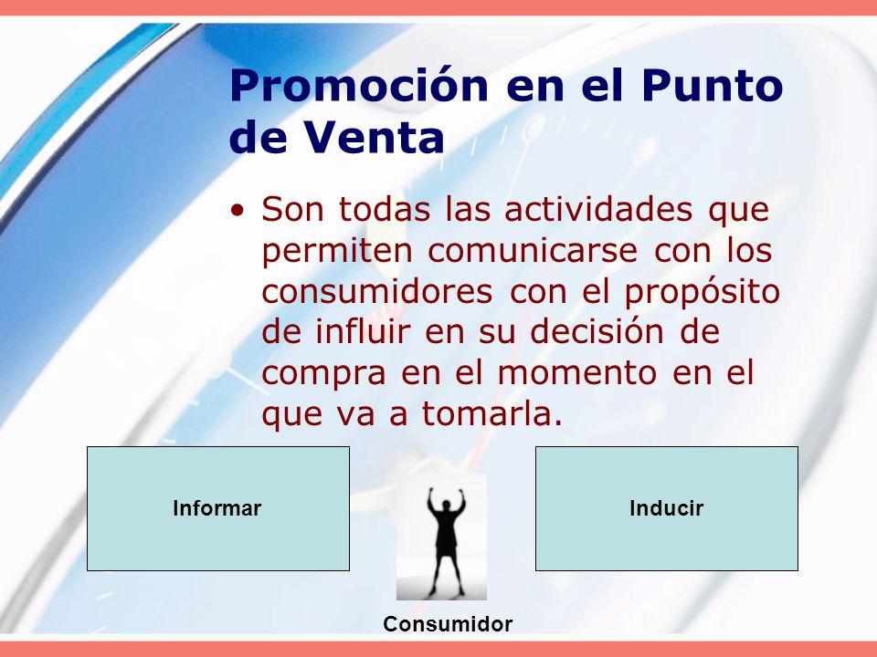 Son todas las actividades que permiten comunicarse con los consumidores con el propósito de influir en su decisión de compra en el momento en el que v
