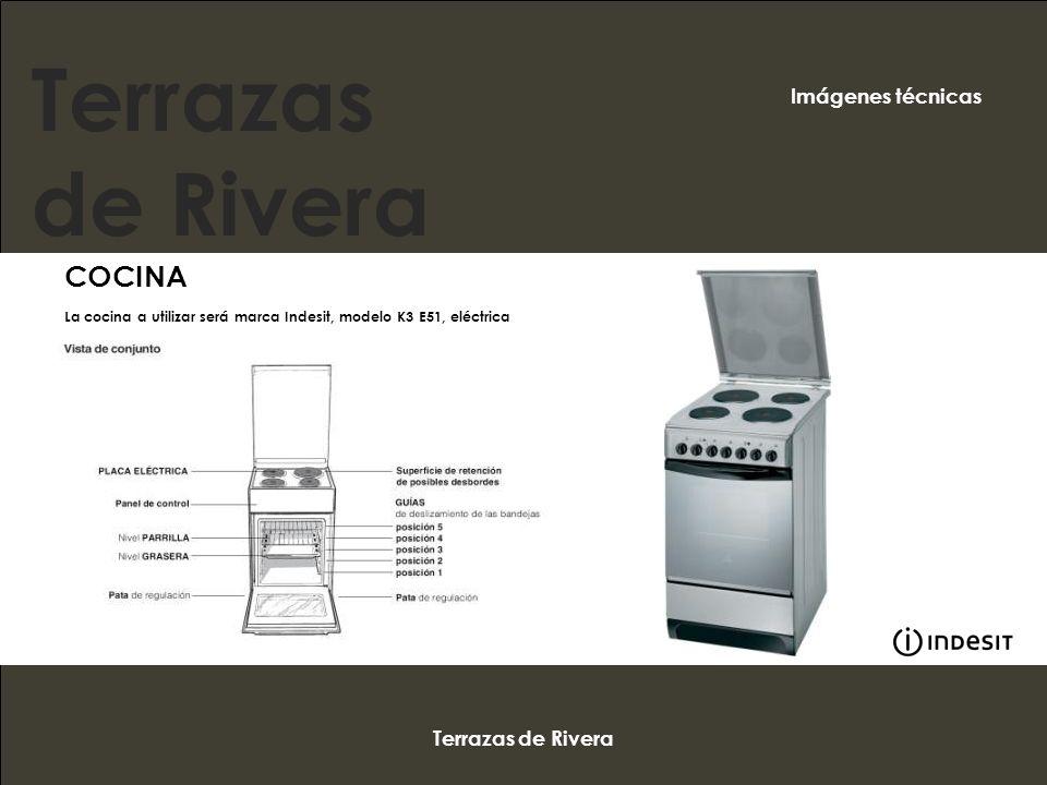 Terrazas de Rivera COCINA La cocina a utilizar será marca Indesit, modelo K3 E51, eléctrica Terrazas de Rivera Imágenes técnicas