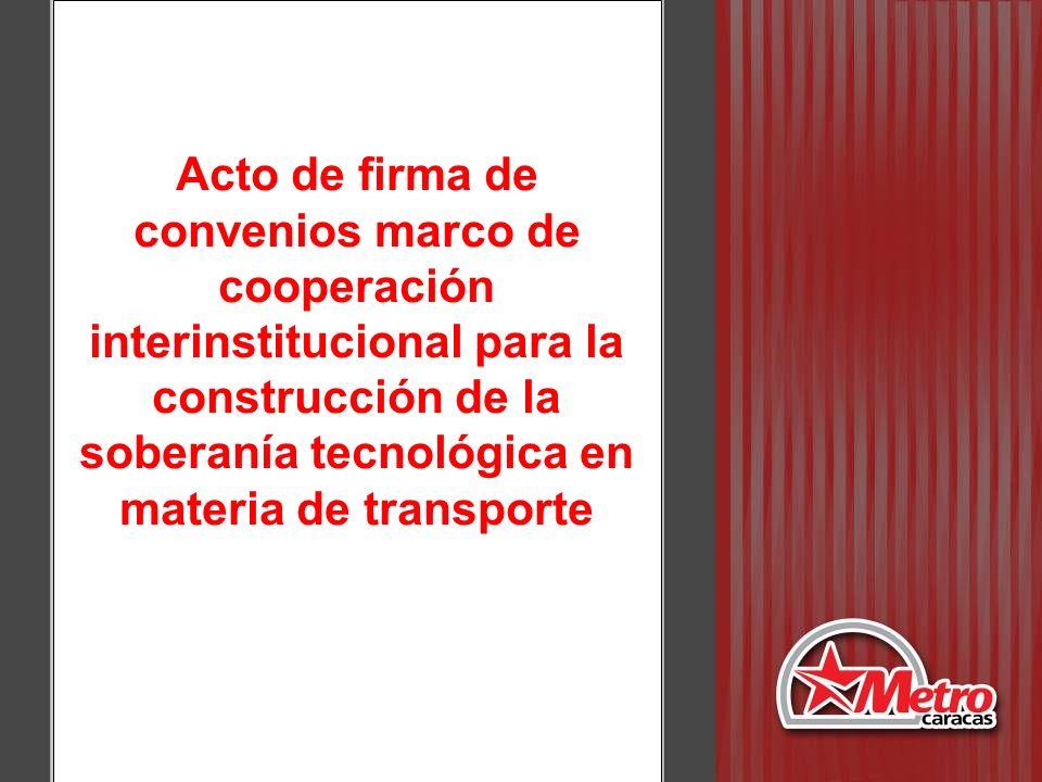 Acto de firma de convenios marco de cooperación interinstitucional para la construcción de la soberanía tecnológica en materia de transporte