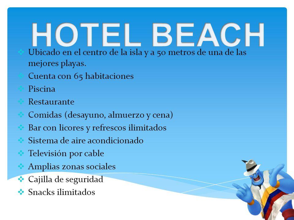 Ubicado en el centro de la isla y a 50 metros de una de las mejores playas.