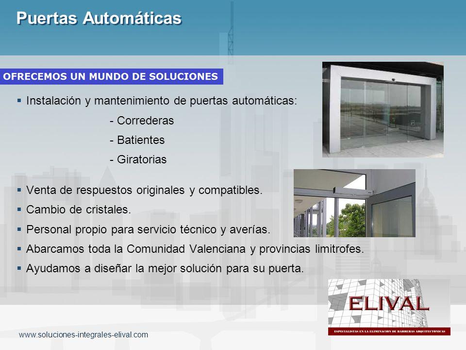 Puertas Automáticas Instalación y mantenimiento de puertas automáticas: - Correderas - Batientes - Giratorias Venta de respuestos originales y compati