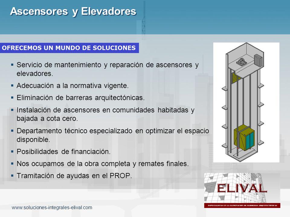 Servicio de mantenimiento y reparación de ascensores y elevadores. Adecuación a la normativa vigente. Eliminación de barreras arquitectónicas. Instala